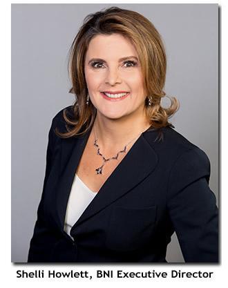 Shelli Howlett, Executive Director BNI Austin, Dallas, Fort Worth, San Antonio and Waco Region